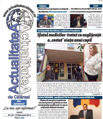 Astăzi vezi ziarul de mâine: Actualitatea de Călărași