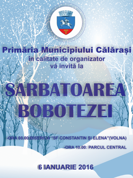 Primăria Călărași/ Programul Sărbătorii de Bobotează