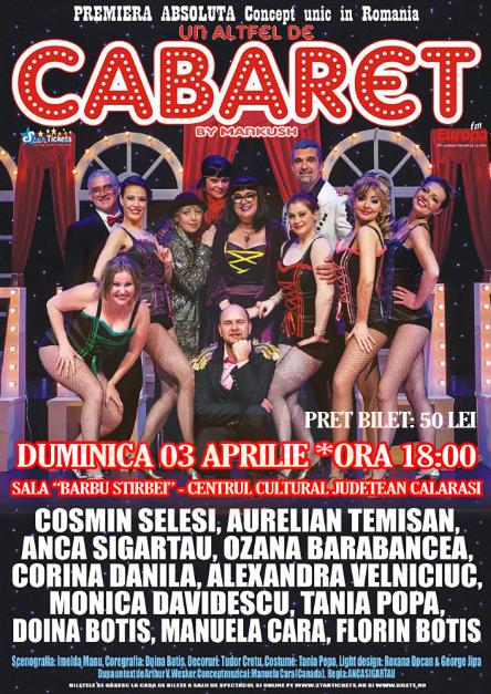 """Călărași/Duminică sunteți invitați la """"Un alt fel de cabaret"""""""