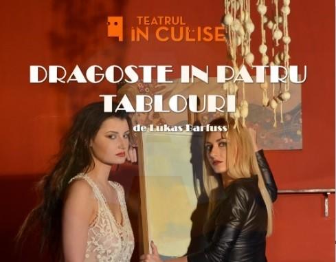"""Spectacolul de teatru/ """"DRAGOSTE ÎN PATRU TABLOURI"""""""