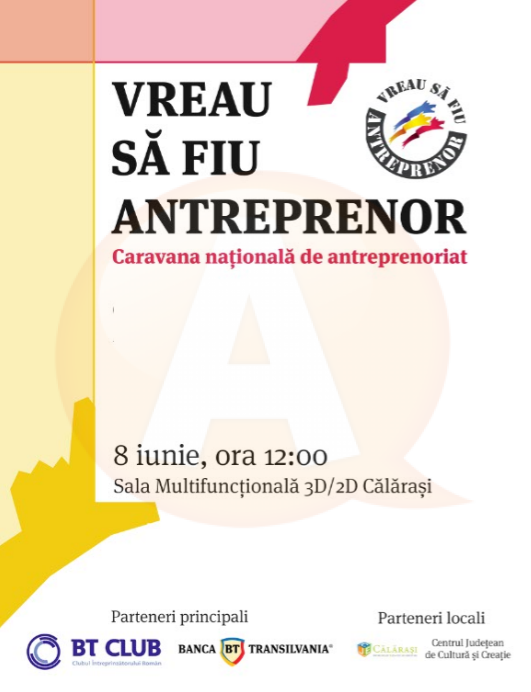"""La Călărași va fi organizat proiectul național """"Vreau să fiu Antreprenor"""""""