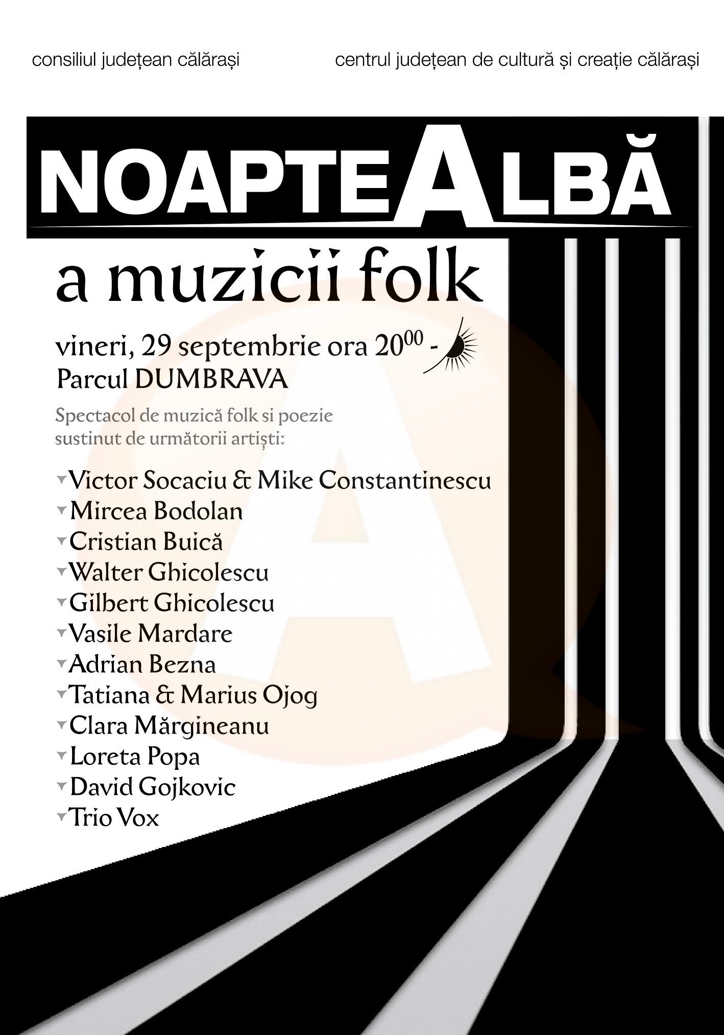 """Vineri, 29 septembrie, sunteți invitați la """"Noaptea albă a muzicii folk"""""""