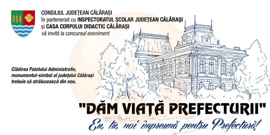"""Concurs """"Dăm viață Prefecturii"""""""