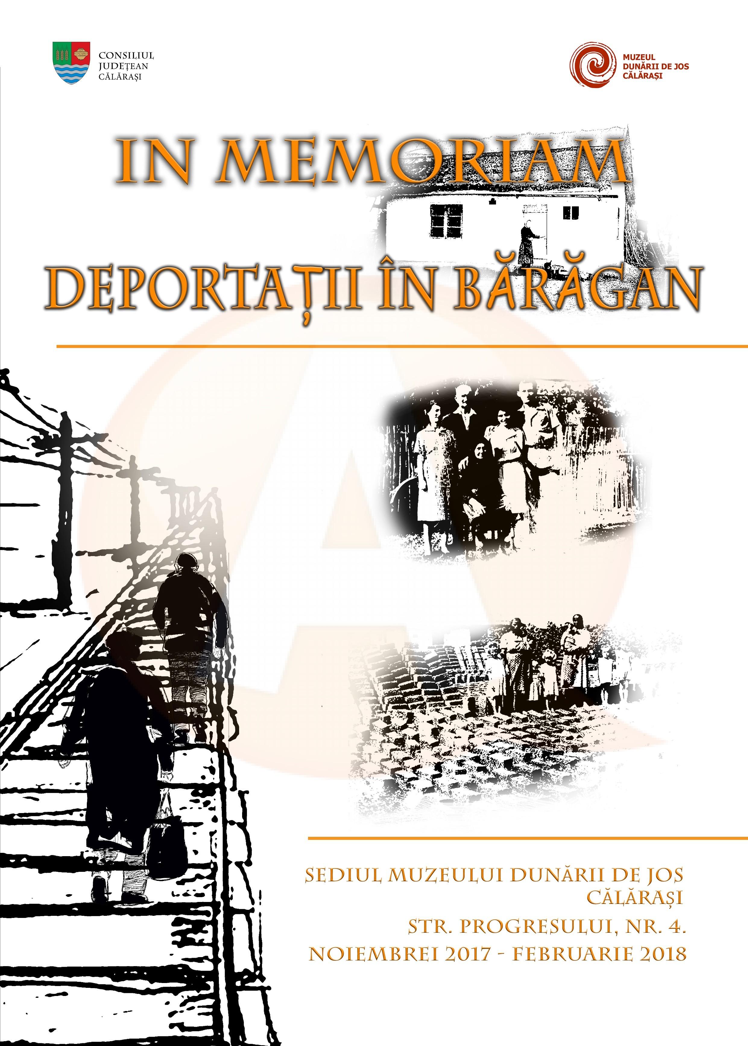 """Expoziţie foto – documentară: ,,IN MEMORIAM – Deportaţii în Bărăgan"""""""
