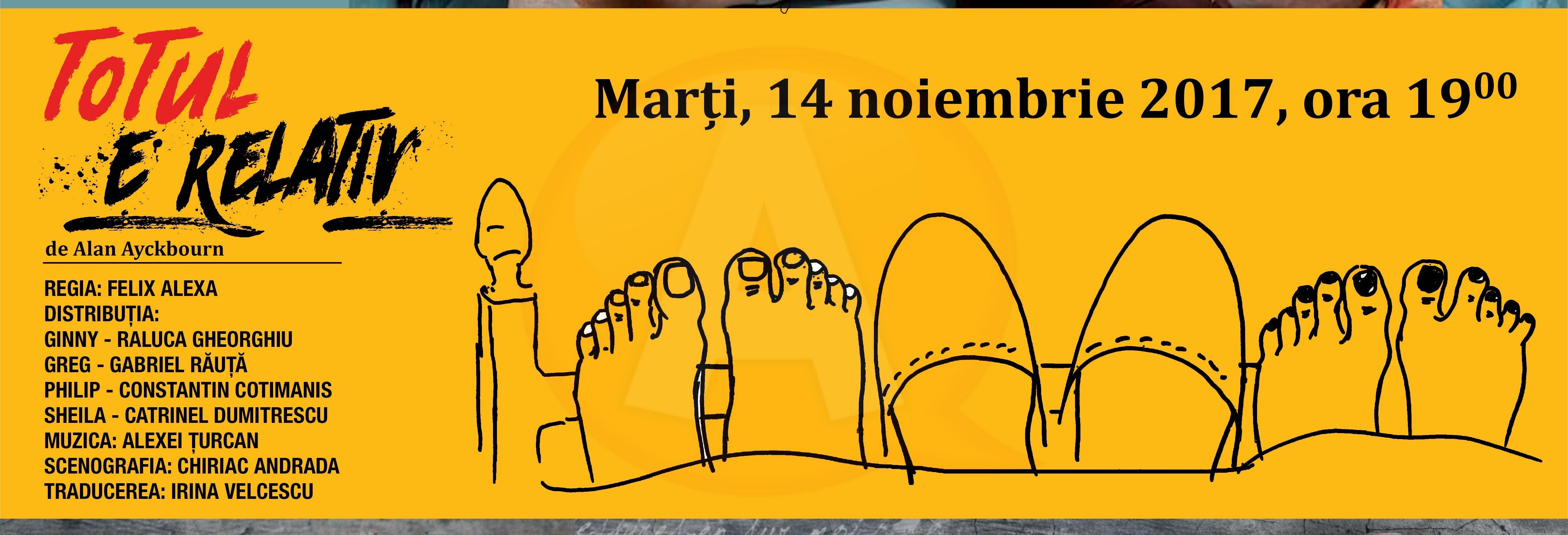 """Marți, 14 noiembrie/ Spectacol de teatru – """"Totul e relativ"""""""