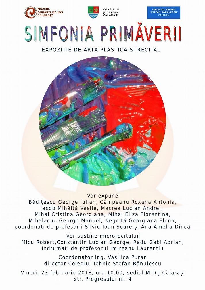 """Elevii clasei de arte plastice, de la Colegiul """"Ștefan Bănulescu"""", vă invită la """"Simfonia Primăverii"""""""
