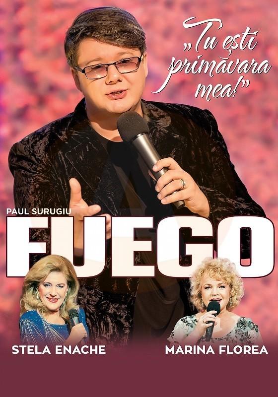 Sâmbătă, 24 martie Fuego, Stela Enache și Marina Florea, la Călărași