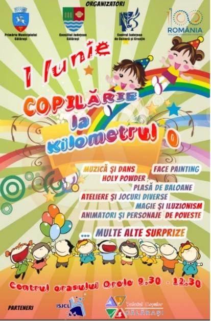 Vineri, 1 iunie, toți copiii sunt așteptați să se distreze pe platoul de la Kilometrul 0, din municipiul Călărași