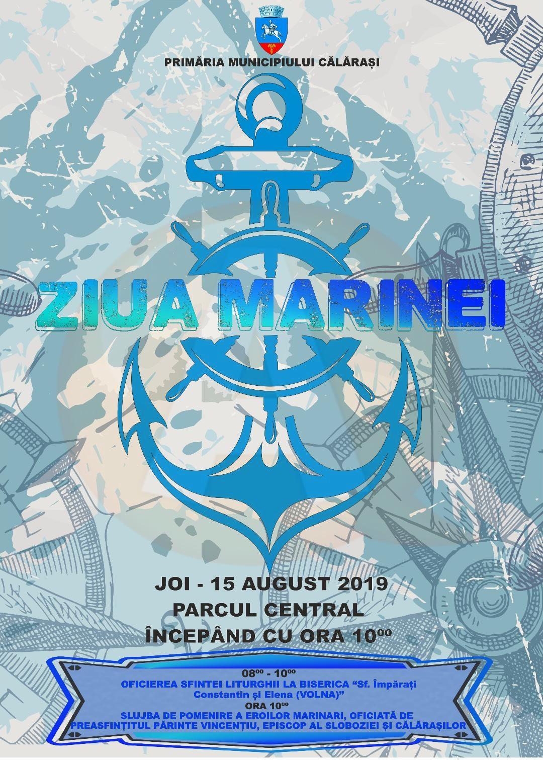 Joi, 15 august, Primăria Călărași vă așteaptă la manifestările organizate cu ocazia Zilei Marinei
