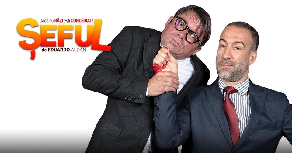 """Sala """"Barbu-Știrbei""""Călărași/ Teatrul Avangardia prezintă o comedie explozivă: ȘEFUL"""