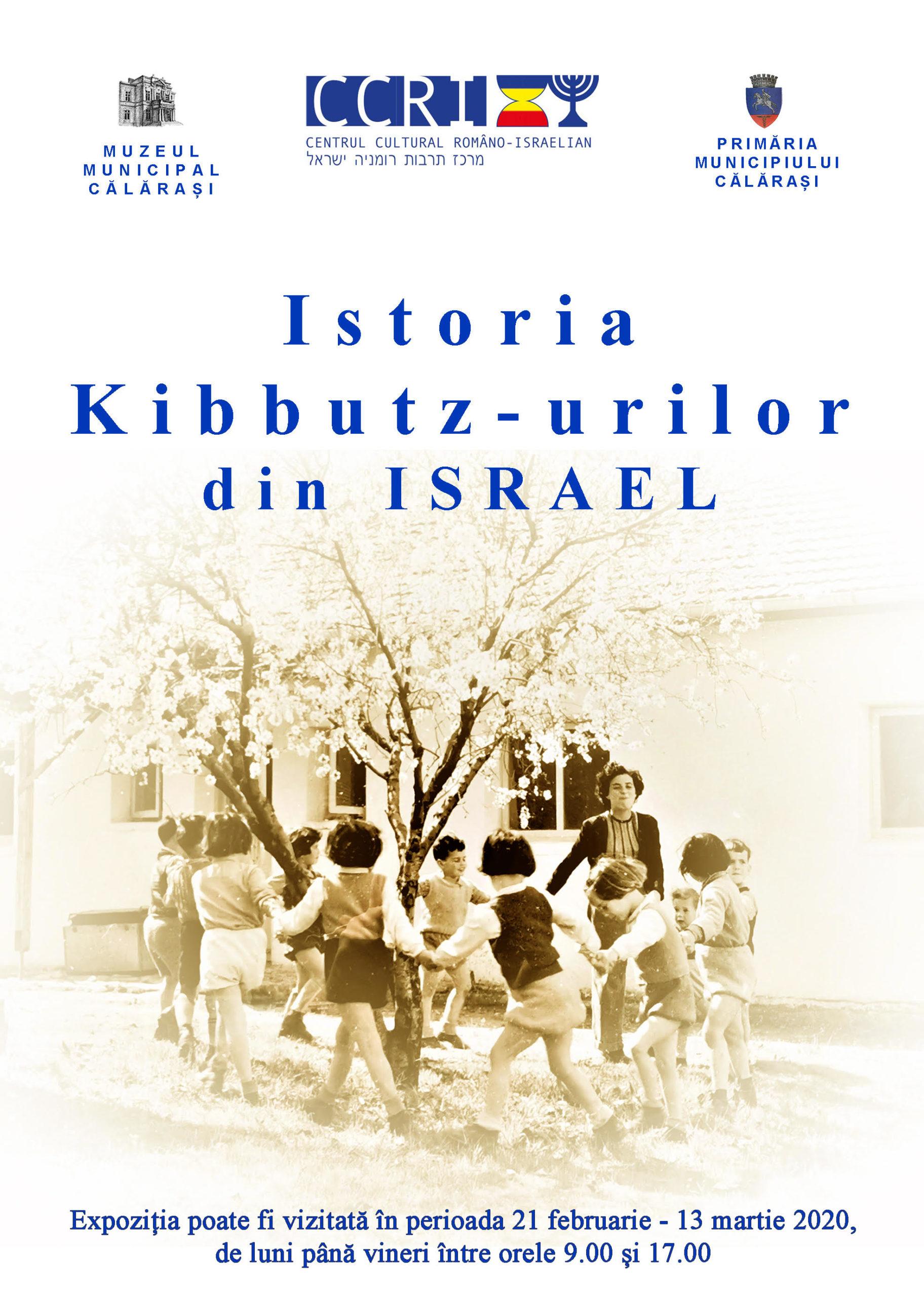 """Expoziția """"Un secol de istorie a Kibbutz-urilor din Israel""""  fost deschisă la Muzeul Municipal Călărași"""