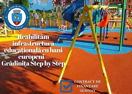 Primăria Municipiului Călărași a obținut o nouă finanțare europeană: Reabilitarea infrastructurii educaționale a Grădiniței Step by Step