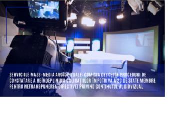 România a depășit termenul pentru transpunerea Directivei revizuite a serviciilor mass-media audiovizuale, în legislația națională